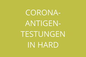 Corona-Antigen-Testungen in Hard